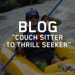 SideStix Blog - Couch Sitter to Thrill Seeker