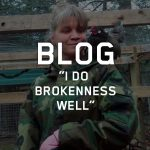 I Do Brokenness Well Blog