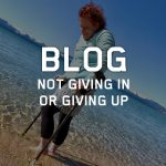 SideStix Blog - Not Giving In or Giving Up